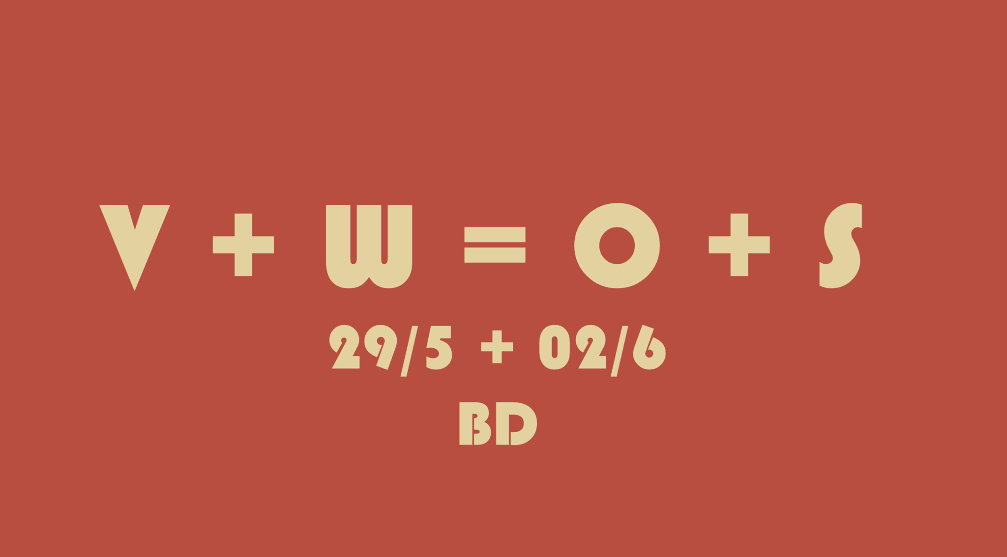V plus W = O plus S