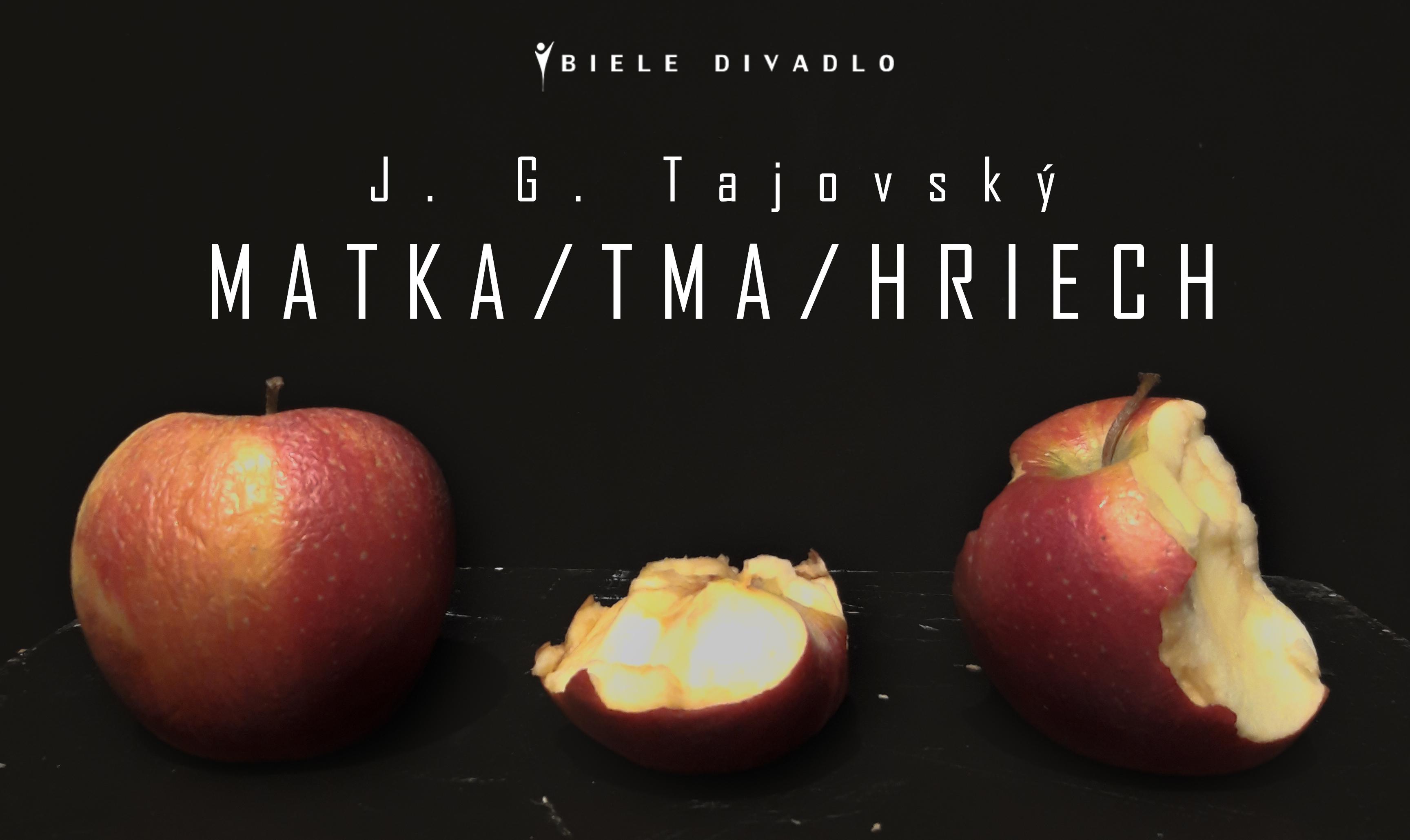J G Tajovský – Matka/Tma/Hriech